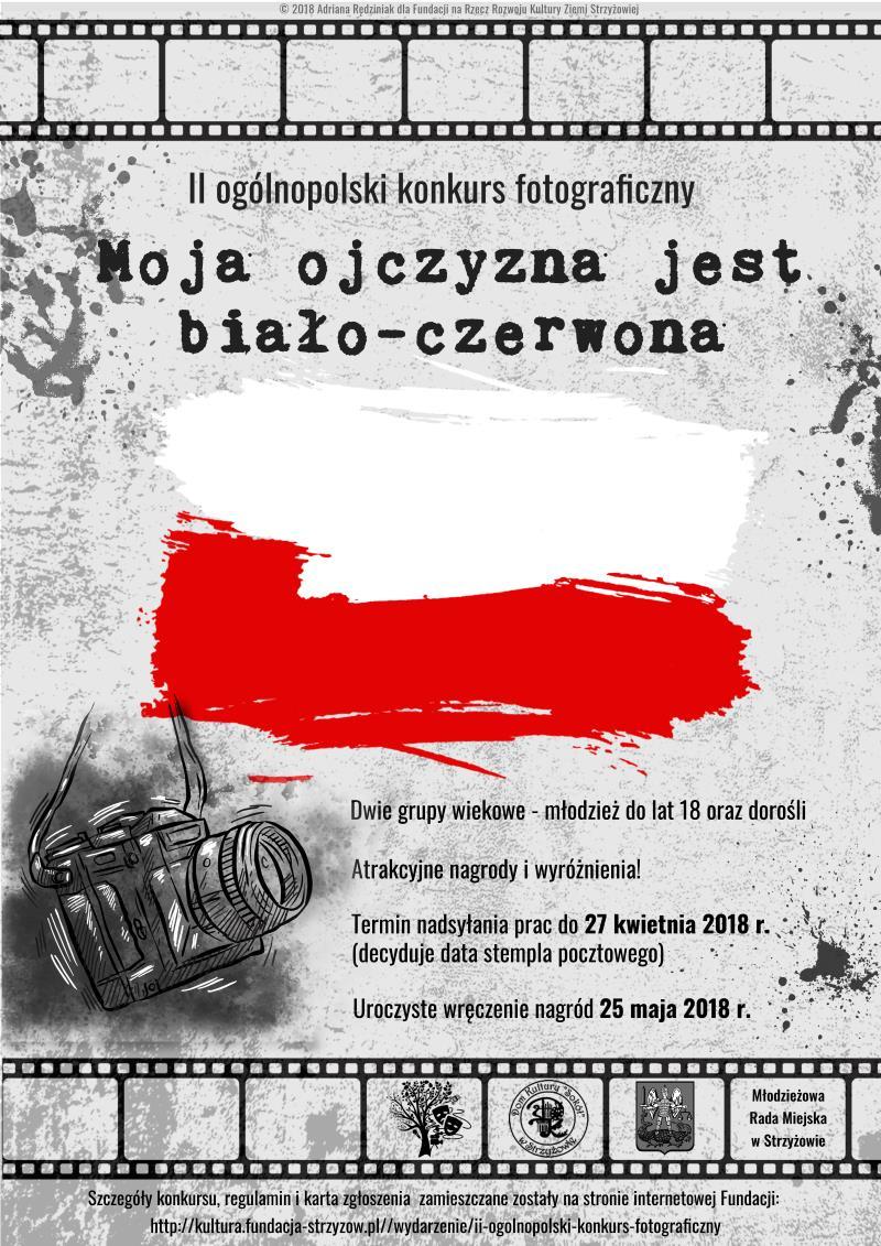 """II Ogólnopolski Konkurs Fotograficzny pt. """"Moja ojczyzna jest biało-czerwona"""""""