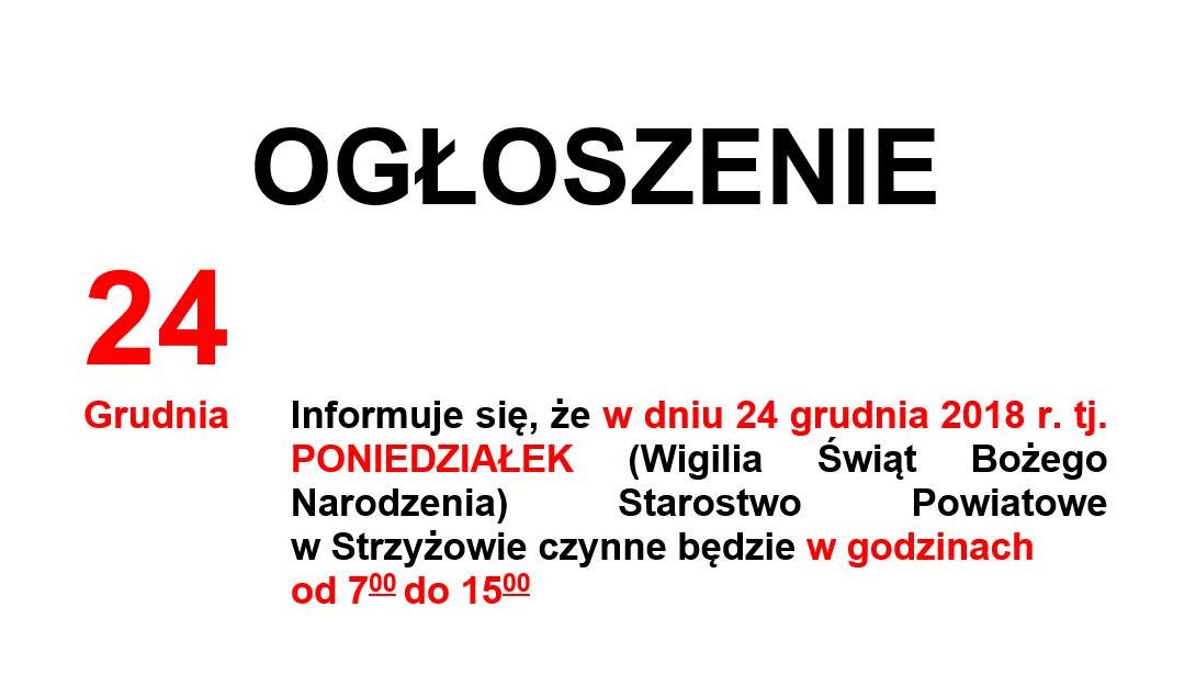 Informacja o godzinach pracy Starostwa Powiatowego w Strzyżowie dnia 24.12.2018